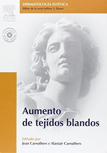 Aumento de tejidos blandos + DVD-ROM: Serie Dermatolog????a Est????tica, 1e (Dermatologia Estetica) (Spanish Edition) by Jean Carruthers MD FRCSC (2006-11-15)