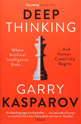 Deep Thinking por Garry Kasparov