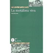 La metáfora viva (Estructuras y Procesos. Filosofía)