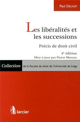 Les libéralités et les successions par Paul Delnoy, Pierre Moreau