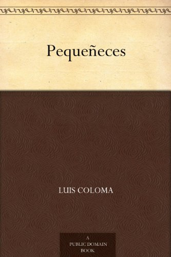 Pequeñeces por Luis Coloma