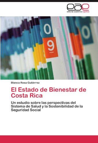 El Estado de Bienestar de Costa Rica