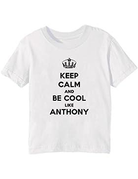Keep Calm And Be Cool Like Anthony Bambini Unisex Ragazzi Ragazze T-Shirt Maglietta Bianco Maniche Corte Tutti...