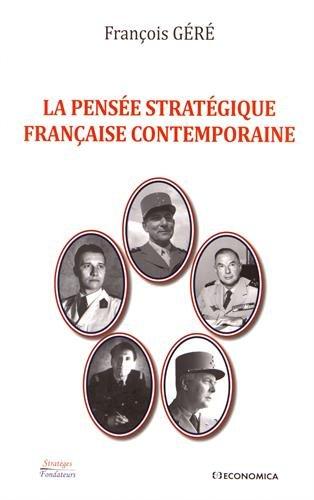 La pensée stratégique française contemporaine par From Economica