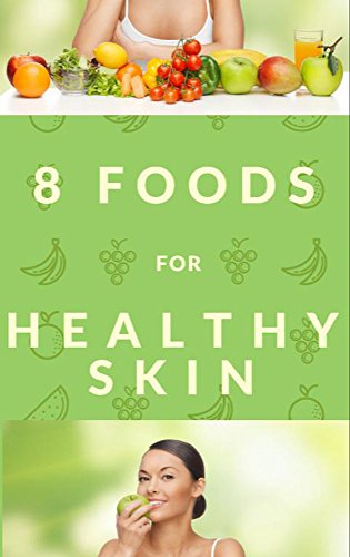 8-foods-for-healthy-skin