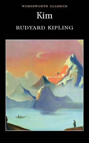 Kim (Wordsworth Classics) por Rudyard Kipling