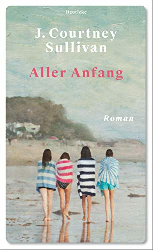 Aller Anfang: Roman