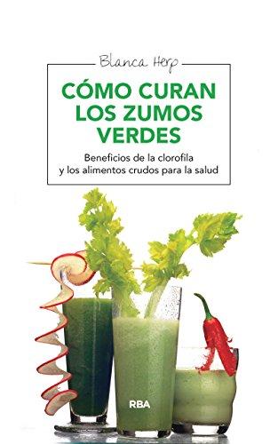 Cómo curan los zumos verdes (SALUD) eBook: Blanca Herp: Amazon.es: Tienda Kindle