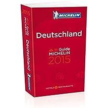 MICHELIN Deutschland 2015 (MICHELIN Hotelführer Deutschland)
