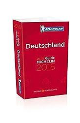 MICHELIN Deutschland 2015: Hotels & Restaurants (MICHELIN Hotelführer Deutschland)