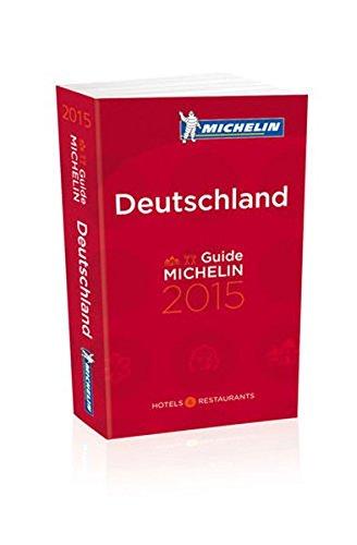 Michelin Red Guide Deutschland 2015: Hotels & Restaurants par Michelin