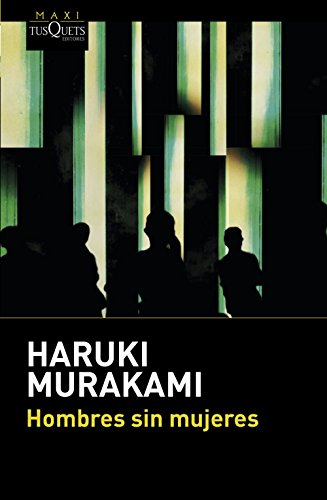 Hombres sin mujeres (MAXI) por Haruki Murakami