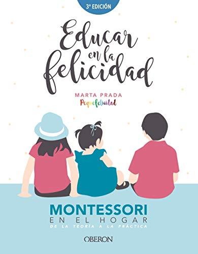 Educar en la felicidad: Montessori en el hogar