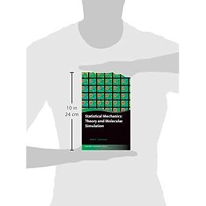 Statistical Mechanics: Theory and Molecular Simulation (Oxford Graduate Texts)