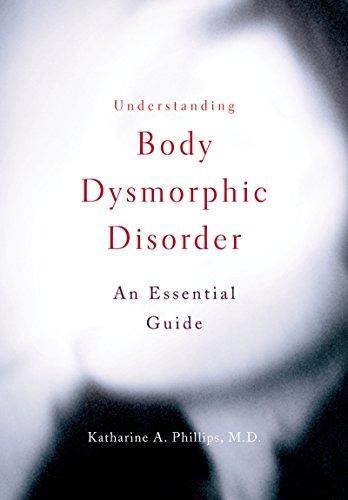 Understanding Body Dysmorphic Disorder (English Edition)
