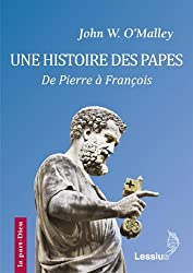 Une histoire des papes : De Pierre à François