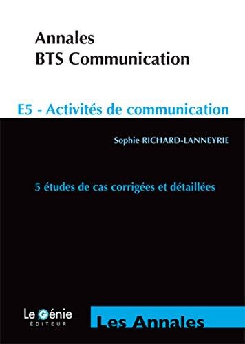Annales BTS Communication: E5 - Activités de communication