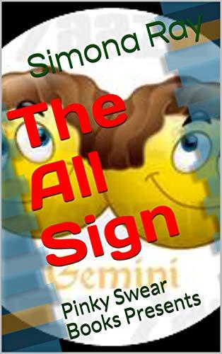 Descargar Libros Para Ebook Gratis The All Sign: Pinky Swear Books Presents (Pinky Swears Volume Book 1) Bajar Gratis En Epub
