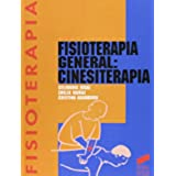 Fisioterapia general: cinesiterapia (Enfermería, fisioterapia y podología. Serie Fisioterapia)