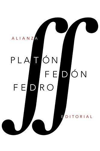 Fedón / Fedro (El Libro De Bolsillo - Clásicos De Grecia Y Roma) por Platón