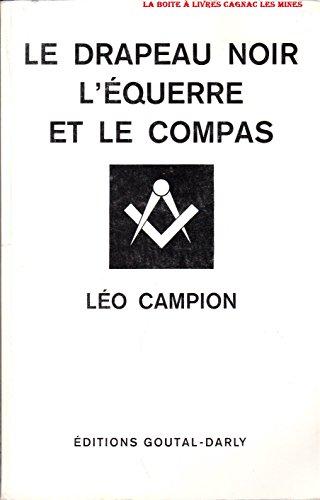 Le drapeau noir, l'équerre et le compas