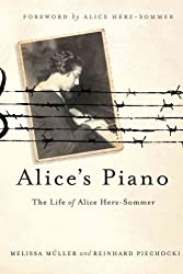 [ ALICE'S PIANO: THE LIFE OF ALICE HERZ-SOMMER ] Alice's Piano: The Life of Alice Herz-Sommer By Mueller, Melissa ( Author ) Mar-2012 [ Hardcover ]