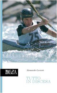 Tutto in discesa (Passione sport) por Alessandro Leonori