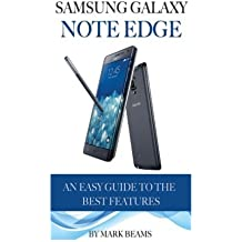 Samsung Galaxy Note Edge: An Easy Guide to the Best Features by Mark Beams (2014-11-29)