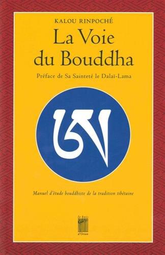 La voie du Bouddha : Manuel d'étude bouddhiste de la tradition tibétaine