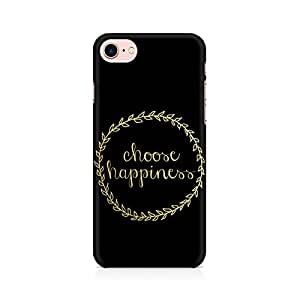 RAYITE Choose Happiness Premium Printed Mobile Back Case Cover For Apple iPhone 7 Apple iPhone 7, Apple iPhone 7s,Apple iPhone 7 case,Apple iPhone 7 cover,Apple iPhone 7 back cover,Apple iPhone 7 128 Gb,iPhone 7