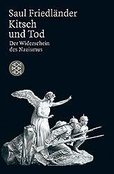 Kitsch und Tod: Der Widerschein des Nazismus (Die Zeit des Nationalsozialismus)