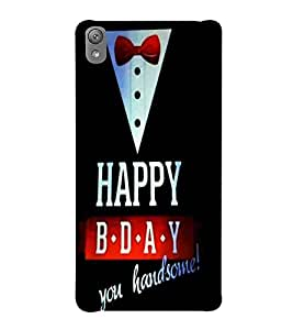 For Sony Xperia E5 happy birthday you handsome ( happy birthday you handsome, good quotes, black background ) Printed Designer Back Case Cover By CHAPLOOS