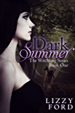 Dark Summer (Witchling Series Book 1) (English Edition)