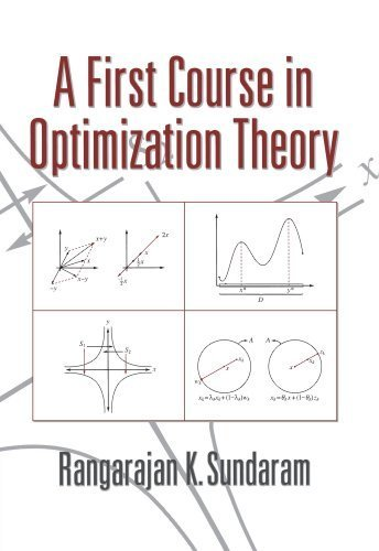 A First Course in Optimization Theory by Sundaram, Rangarajan K. (2014) Paperback