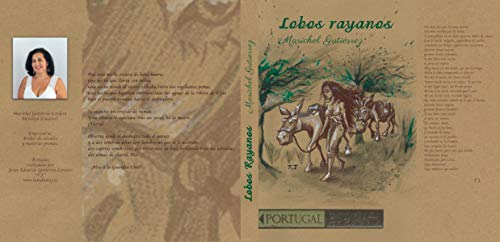 Lobos rayanos: Marichel por Consuelo Maria Gutierrez Cordero