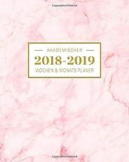 2018-2019 Akademischer Wochen- und Monatsplaner: Marble Pink Terminkalender Organizer, Studienplaner und Notizbuch mit inspirierenden Zitaten  August ... einschließlich Juli 2019 (Planer Organizer)
