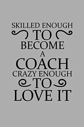 Skilled Enough To Become A Coach...