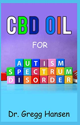 CBD OIL FOR AUTISM SPECTRUM DISORDER: All You need to Know about using CBD Oil for AUTISM Depression Candy