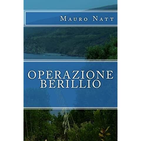 Operazione Berillio: Volume 1 (eco thriller)