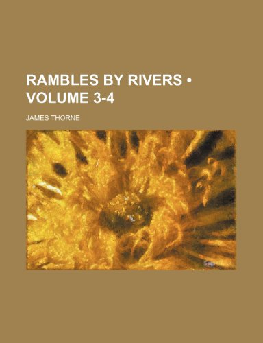Rambles by rivers (Volume 3-4)