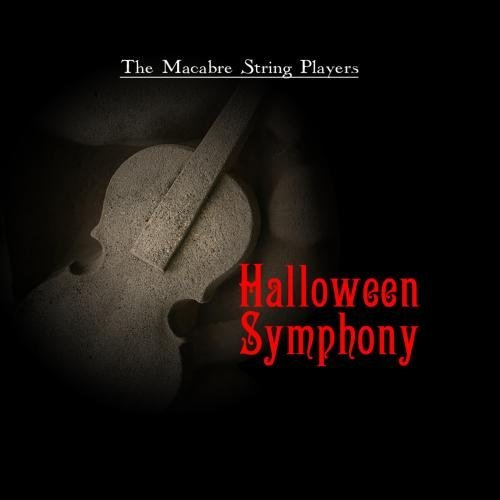 Halloween Symphony by The Macabre String Players