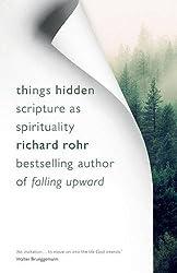 Things Hidden: Scripture as Spirituality