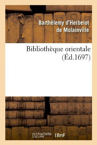 Bibliothèque orientale (Éd.1697)