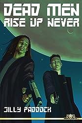 Dead Men Rise Up Never