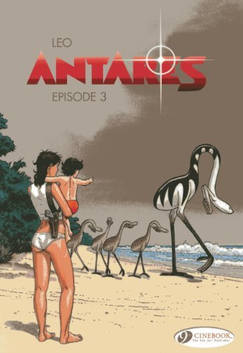 Episode 3 (Antares) by Leo Aldebaran (2013-06-16)