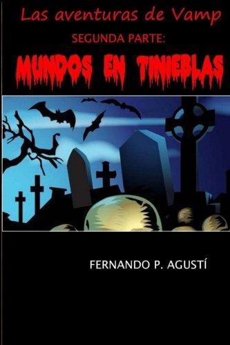 Portada del libro Mundos en tinieblas: Las aventuras de Vamp, segunda parte: Volume 2