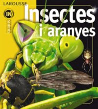 Insectes i aranyes (Larousse - Infantil / Juvenil - Catalán - A Partir De 8 Años) por Noel Tait