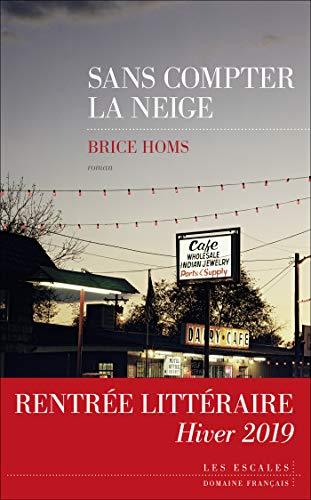 Sans compter la neige (Domaine français) (French Edition) eBook ...