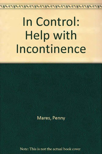In Control: Help with Incontinence