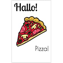 Hallo! The bilingual magazine for German language learners: Pizza! (English Edition)